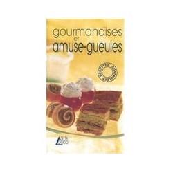 Gourmandises et amuse-gueules Éditions SAEP