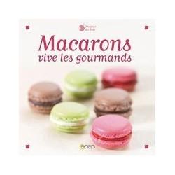 Macarons vive les gourmands Éditions SAEP