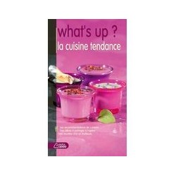 What's up ? La cuisine tendance Éditions SAEP